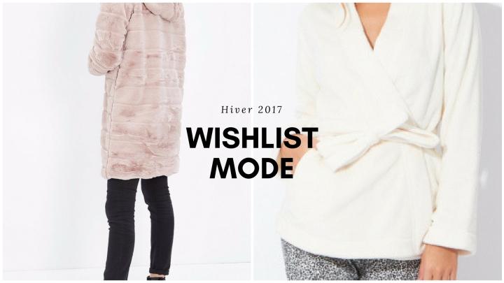 Wishlist Mode – Hiver2017