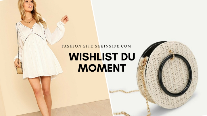 Wishlist Mode SHEIN du moment